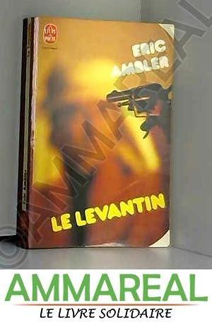Le Levantin (Le Livre de poche): Eric Ambler et