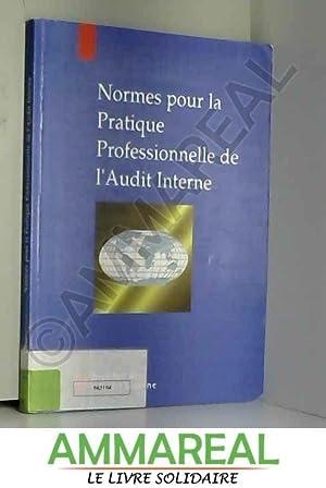 Normes pour la pratique professionnelle de l'audit: Anonyme
