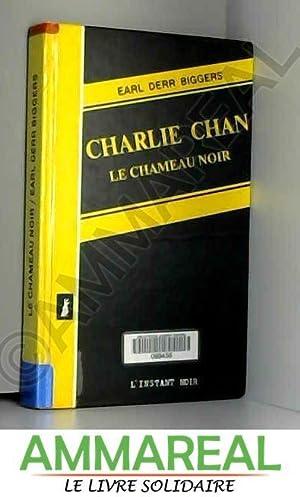 Le Chameau noir (Charlie Chan .): Earl DERR BIGGERS