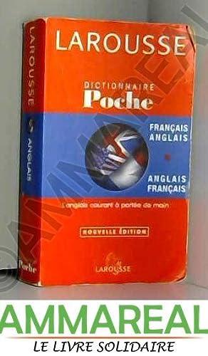 Dictionnaire de poche Français/Anglais - Anglais/Français: Larousse