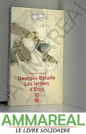 Les larmes d'Eros: Georges Bataille