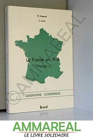 La france en 1974, tome 2: LERAT S. FROMENT