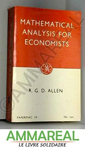 Mathematical analysis for economists: Allen R.G.D.