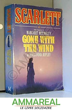 "Scarlett: The Sequel to Margaret Mitchell's ""Gone: Alexandra Ripley"