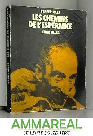 Les Chemins de l'espérance (L'Enfer nazi): Henri Alleg et