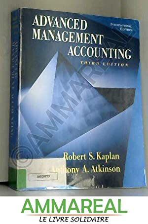 Advanced Management Accounting: International Edition: Robert Kaplan et