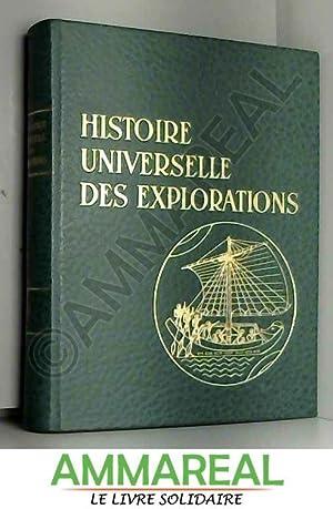 Histoire universelle des explorations - T. 2: PARIAS L. H.