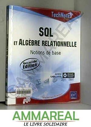 SQL et Algèbre relationnelle - Notions de: Jérôme Gabillaud