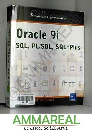 Oracle 9i SQL, PL/SQL, SQL*Plus: Jérôme Gabillaud