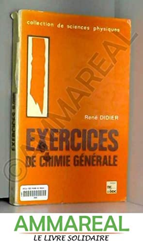 Exercices de Chimie Generale: Didier