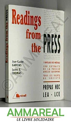 READINGS FROM THE PRESS. Prépas HEC, LEA,: Jean-Claude Garcias et