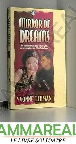 Mirror of Dreams: Yvonne Lehman