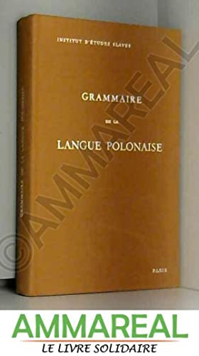 Grammaire De La Langue Polonaise: Erazm Rykaczewski