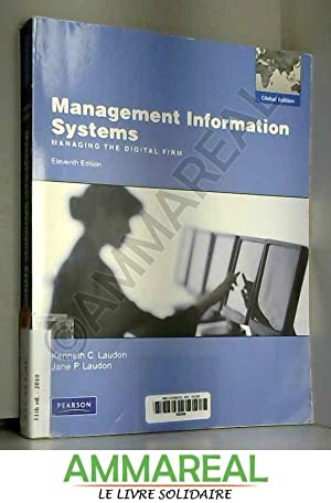 Management Information Systems: Global Edition: Kenneth C. Laudon