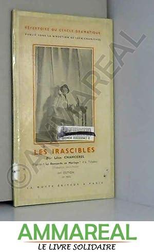 Les Irascibles, par Léon Chancerel, d'après eLa: Anton Pavlovic Cehov