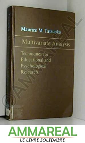 Multivariate Analysis: Techniques for Educational and Psychological: Maurice M. Tatsuoka