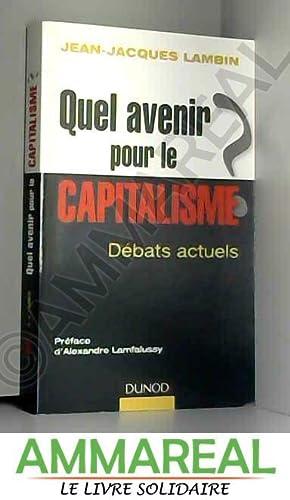 Quel avenir pour le capitalisme ?: Analyse: Jean-Jacques Lambin