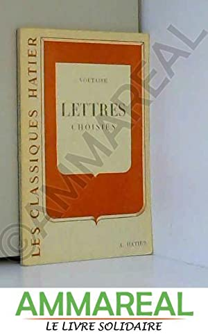 Lettres Choisies - II: Voltaire