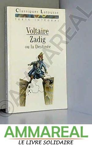 Zadig ou La destinée : Texte intégral: Voltaire