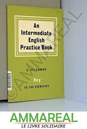 An Intermediate English Practice Book: Key to: Stephen Pit Corder
