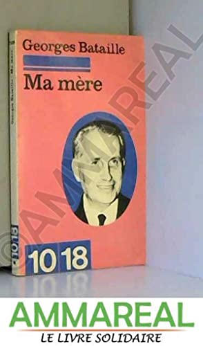 Ma mère: Georges Bataille