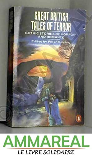 Great British tales of terror: Gothic stories: Peter Haining