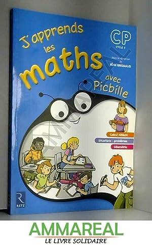 J'apprends les maths CP avec Picbille : Rémi Brissiaud, Florence