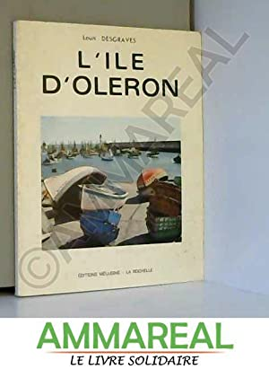 L'ILE D'OLERON: DESGRAVES Louis
