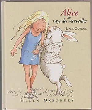 Alice au Pays des Merveilles: Lewis CARROLL