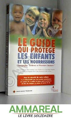 LE GUIDE QUI PROTEGE LES ENFANTS ET: Genttilini