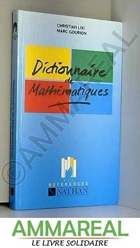 Dictionnaire de mathématiques: Marc Gourion et