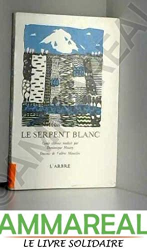 Le serpent blanc - Conte chinois traduit: Collectif