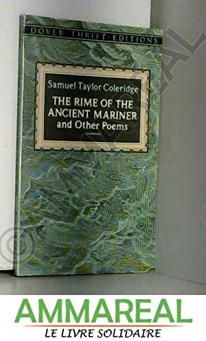 The Rime of the Ancient Mariner and: Samuel Taylor Coleridge