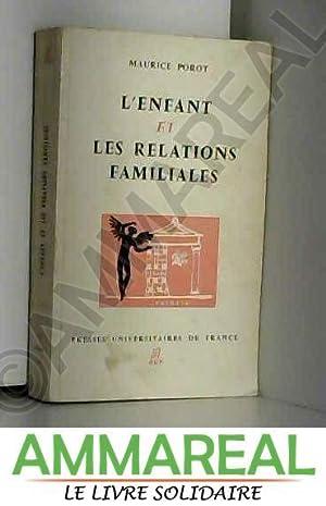 L'enfant et les relations familiales: Maurice Porot