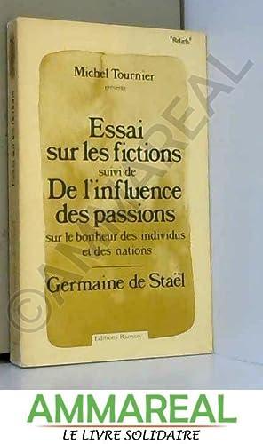 Essai sur les fictions, suivi de De: Madame de Staël