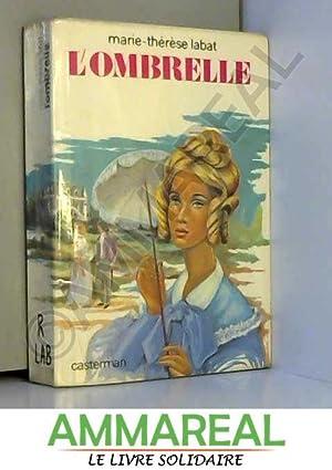 L'Ombrelle (Collection La Palme d'or): Marie-Thérèse Labat
