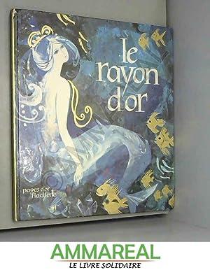 Le Rayon d'Or Légende du Dauophiné Collection: L. Farina traduction