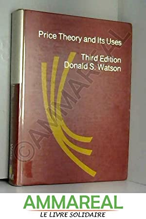 Price theory and its uses: Donald Stevenson Watson