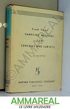 Sampling Methods for Censuses and Surveys: F Yates