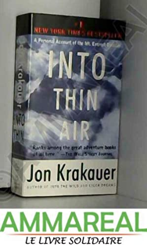 Into Thin Air: A Personal Account of: By (author) Jon
