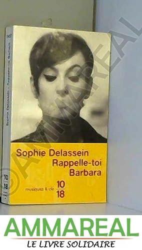 Rappelle-toi Barbara: Sophie Delassein et