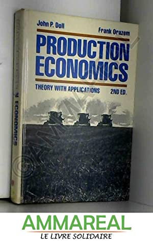 Production Economics: Theory with Applications: John P. Doll