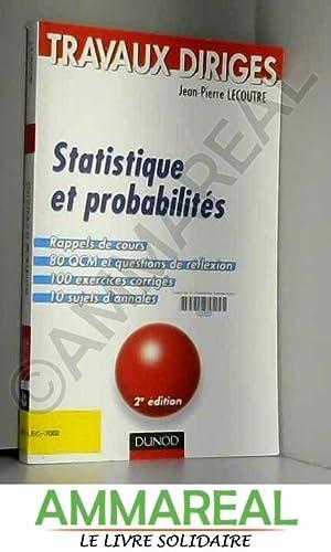 Statistique et probabilités : Travaux dirigés: Jean-Pierre Lecoutre