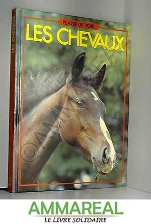 Les Chevaux (Plaisir de voir): Anna Proule
