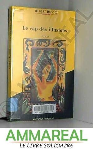 Le cap des illusions: Albert Russo
