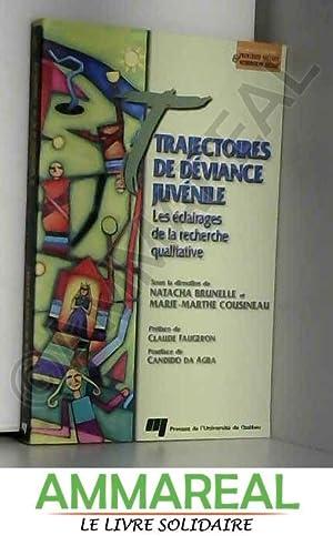 Trajectoires de déviance juvénile : Les éclairages: Natacha Brunelle, Marie-Marthe