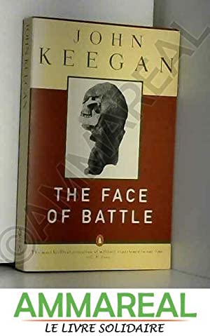 John Keegan The Face Of Battle Abebooks