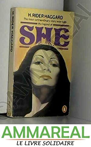 The Legend of She: H. Rider Haggard