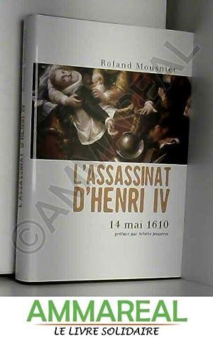 L'assassinat d'Henri IV - 14 Mai 1610