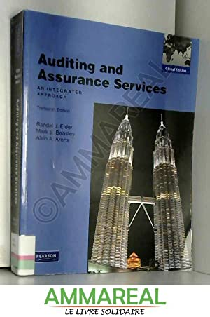 Auditing and Assurance Services: An Integrated Approach: Alvin A. Arens,